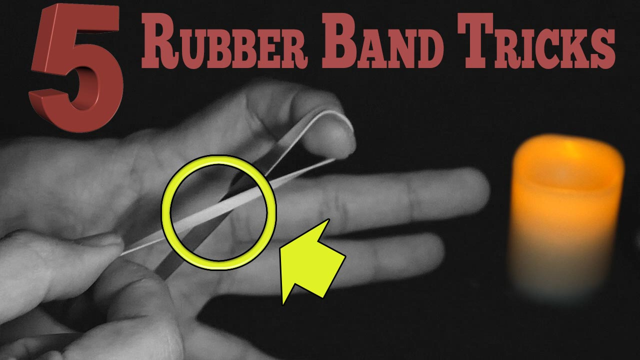 5 Rubber band tricks