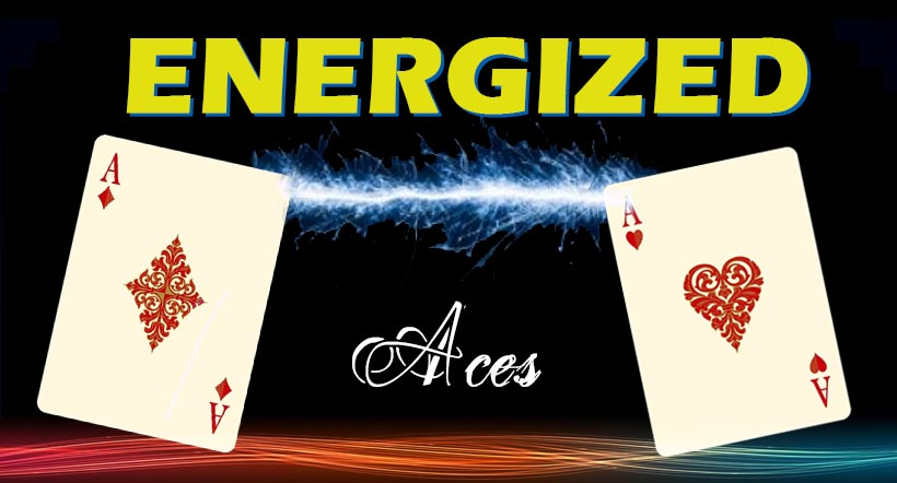 Energized Aces