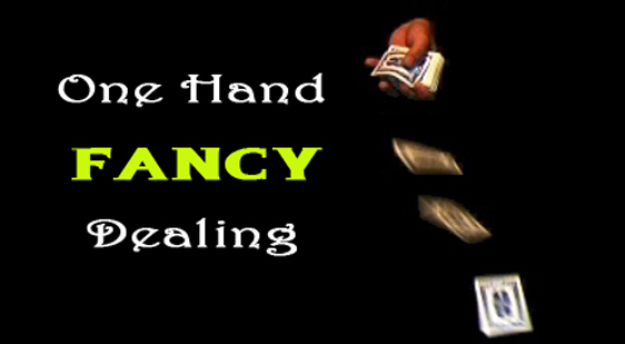 One Hand Fancy Dealing