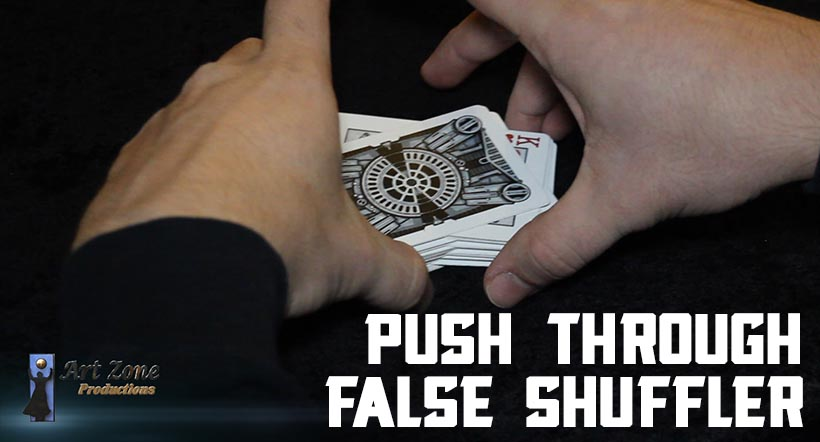 Push Through False Shuffle
