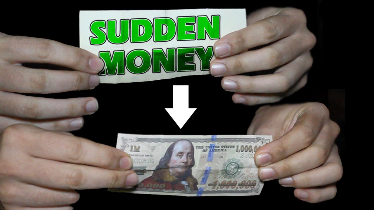 Sudden Money